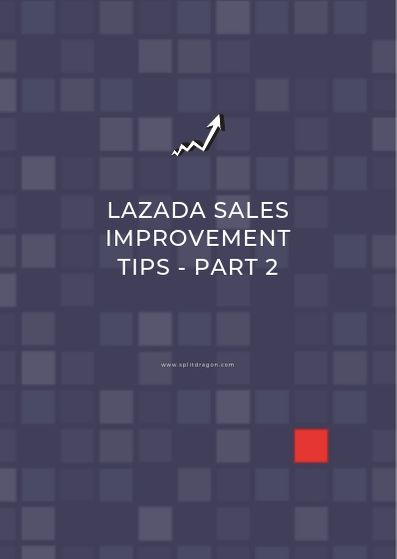 how to improve lazada sales - seller tips for lazada part 2